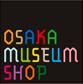 大阪ミュージアムショップ